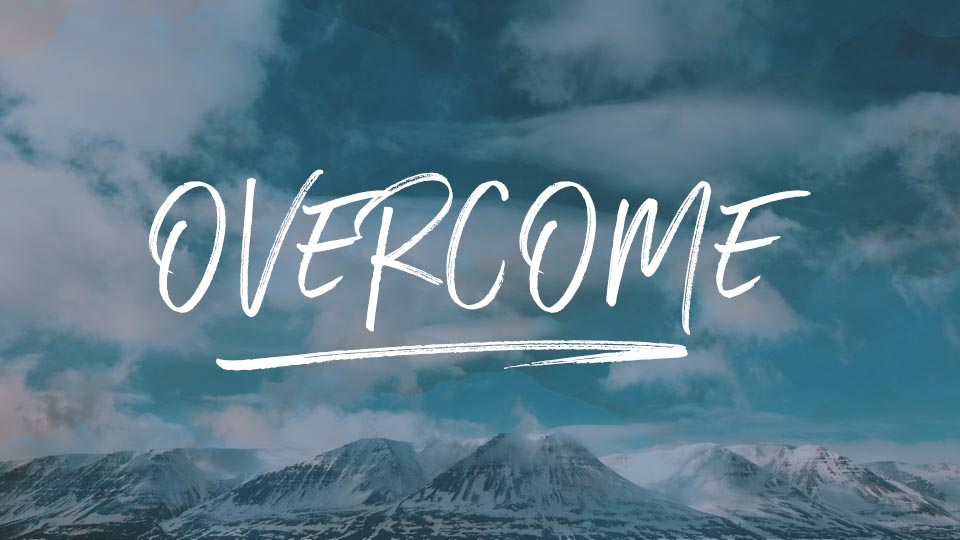 Overcome