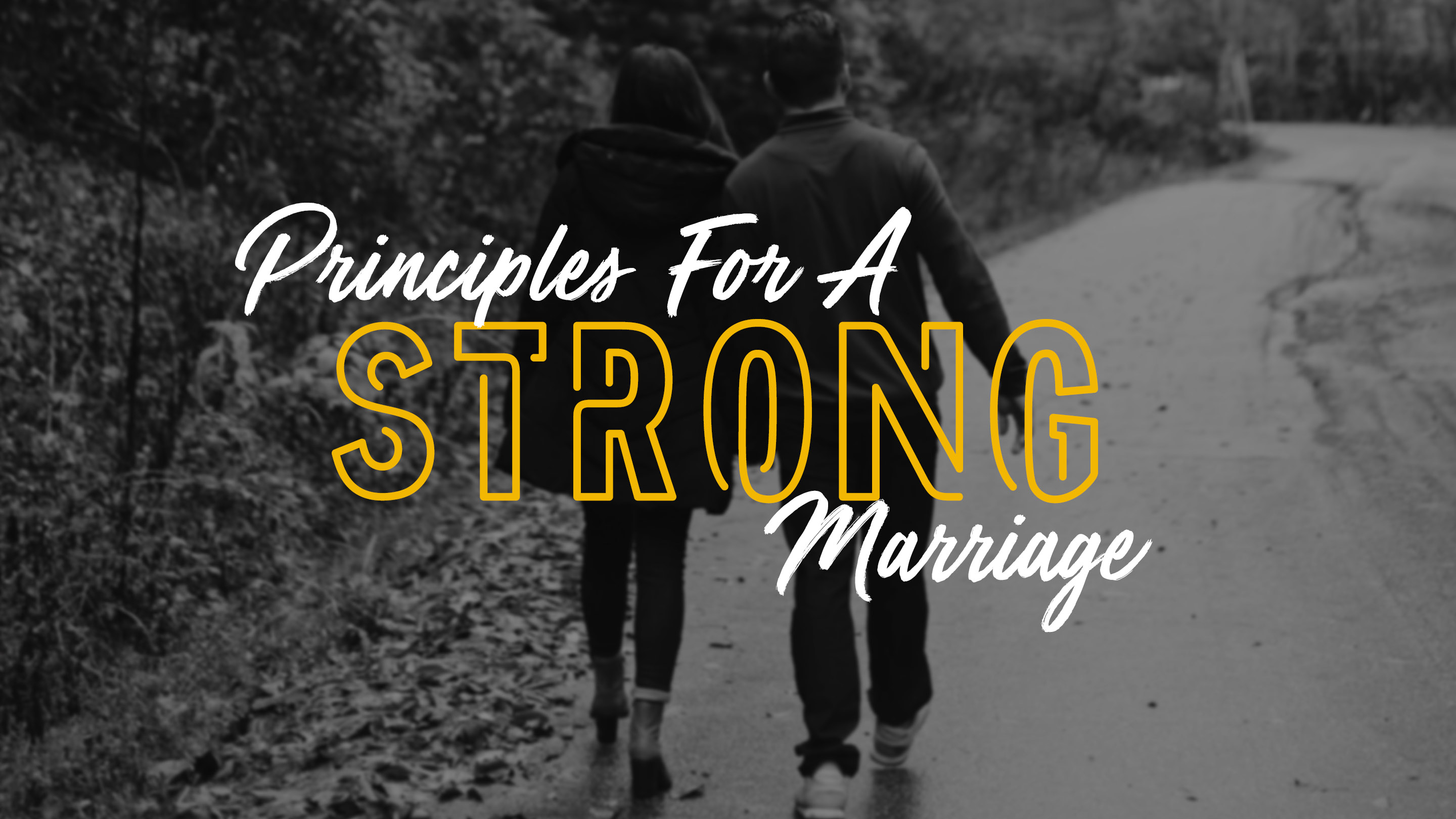 PRINCIPLES FOR A STRONG MARRIAGE